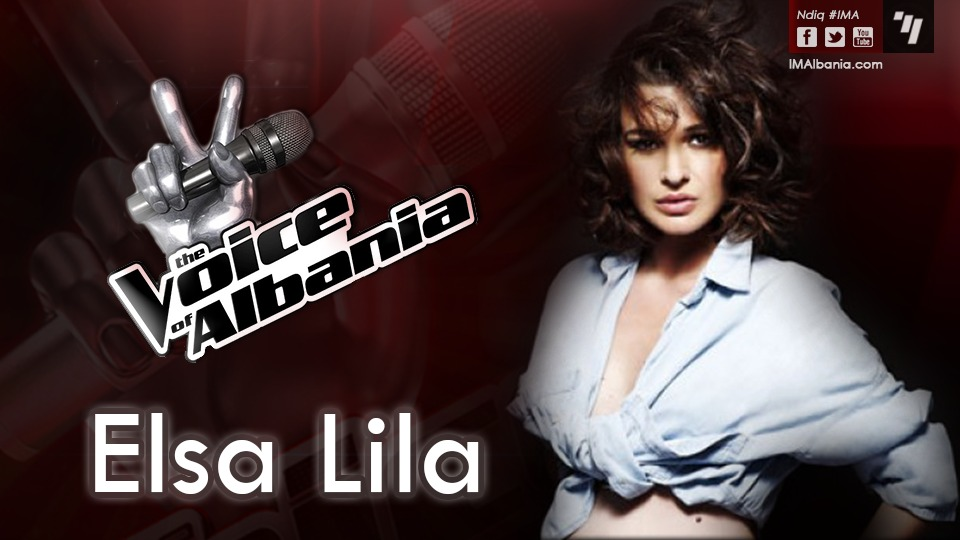 TOP CHANNEL The Voice of Albania Elsa Lila